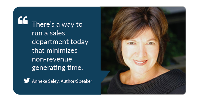 Anneke Seley - run a sales department to maximize revenue generating time